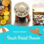 Beach Themed Bridal Shower Ideas